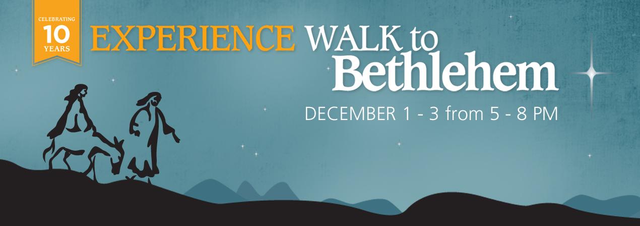 Walk to Bethlehem 2017 10 Years